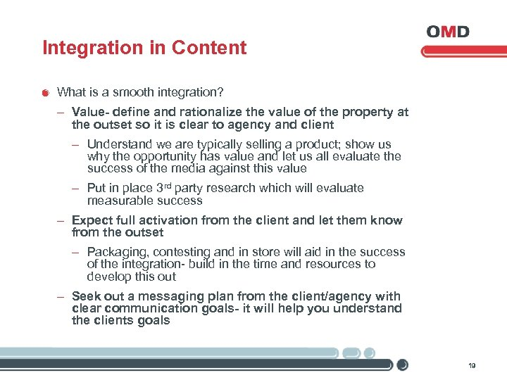 Integration in Content What is a smooth integration? - Value- define and rationalize the