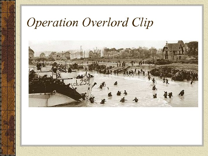 Operation Overlord Clip