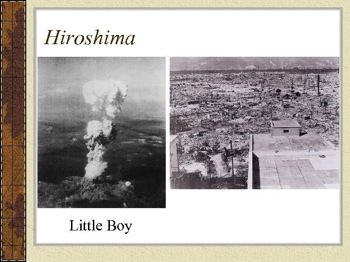 Hiroshima Little Boy