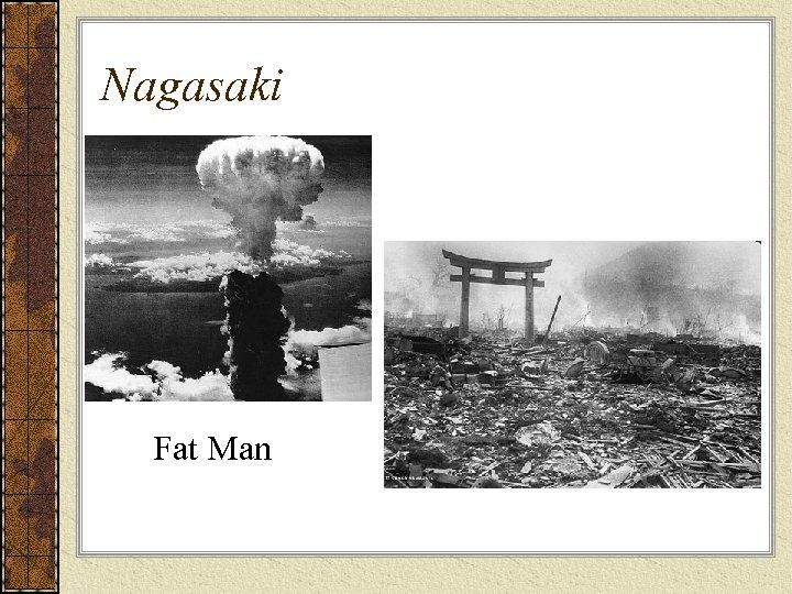 Nagasaki Fat Man