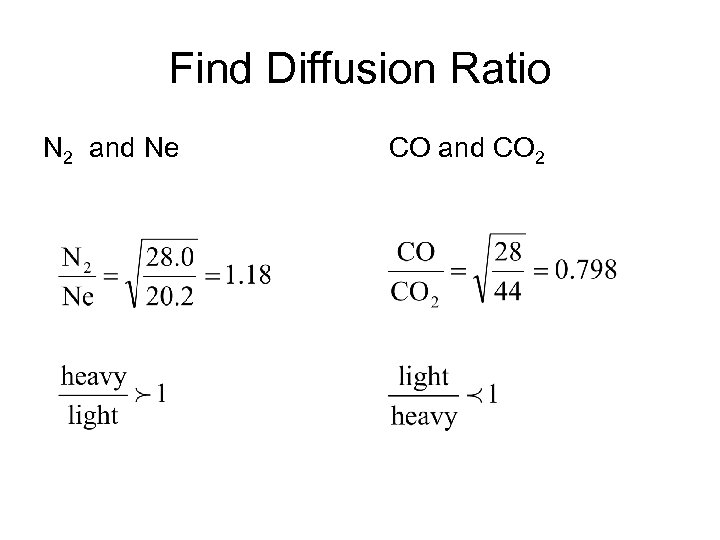 Find Diffusion Ratio N 2 and Ne CO and CO 2