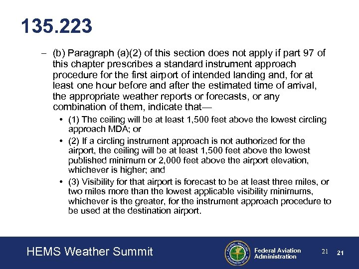 135. 223 – (b) Paragraph (a)(2) of this section does not apply if part