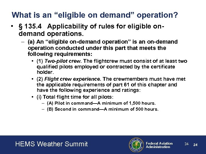 """What is an """"eligible on demand"""" operation? • § 135. 4 Applicability of rules"""