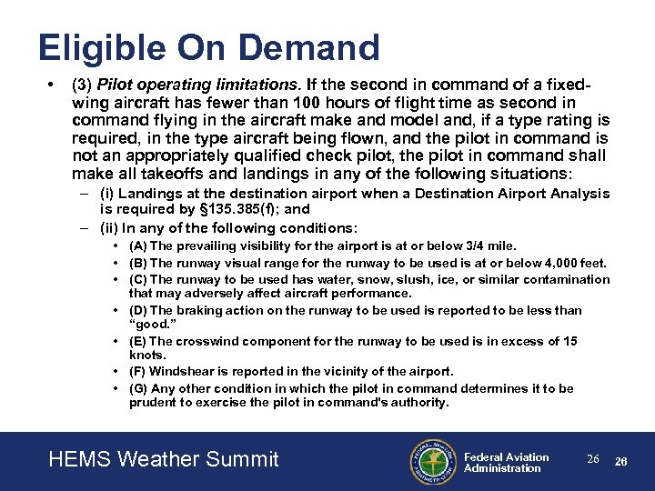 Eligible On Demand • (3) Pilot operating limitations. If the second in command of