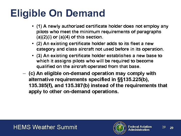 Eligible On Demand • (1) A newly authorized certificate holder does not employ any