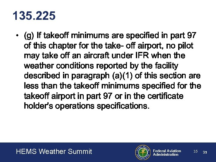 135. 225 • (g) If takeoff minimums are specified in part 97 of this