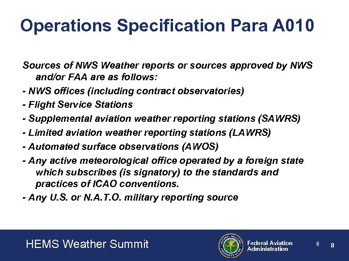 Operations Specification Para A 010 Sources of NWS Weather reports or sources approved by