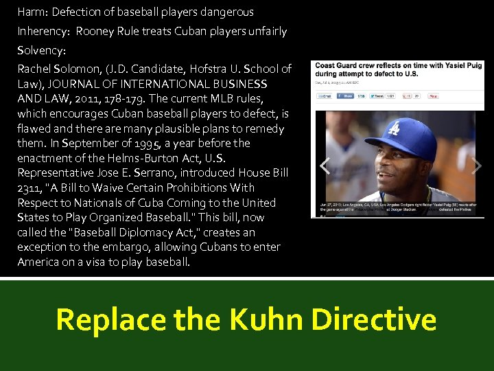 Harm: Defection of baseball players dangerous Inherency: Rooney Rule treats Cuban players unfairly Solvency: