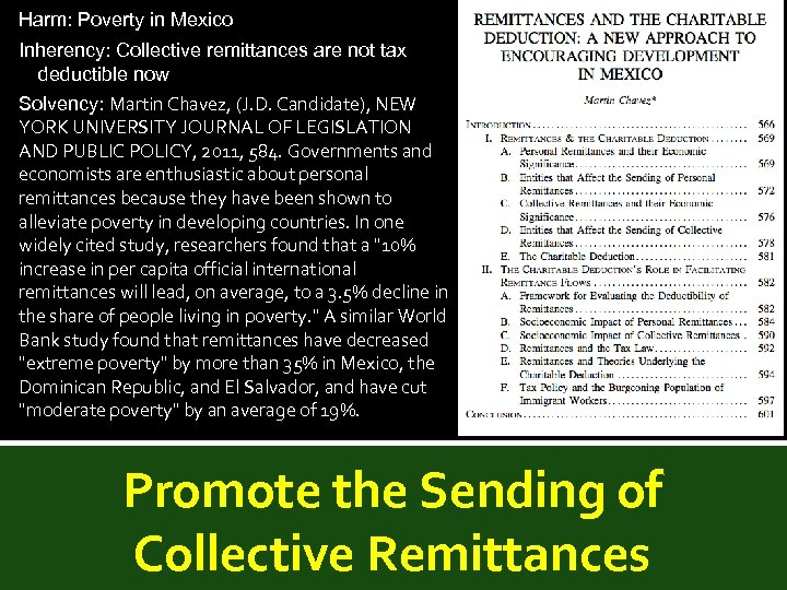 Harm: Poverty in Mexico Inherency: Collective remittances are not tax deductible now Solvency: Martin