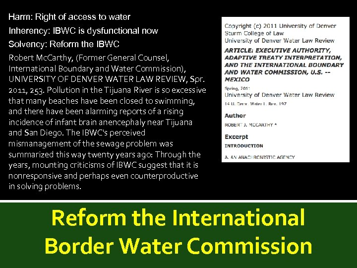 Harm: Right of access to water Inherency: IBWC is dysfunctional now Solvency: Reform the