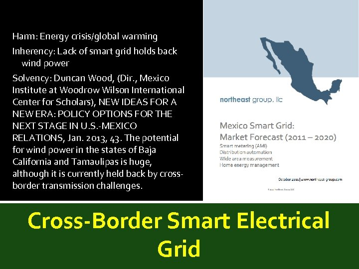 Harm: Energy crisis/global warming Inherency: Lack of smart grid holds back wind power Solvency: