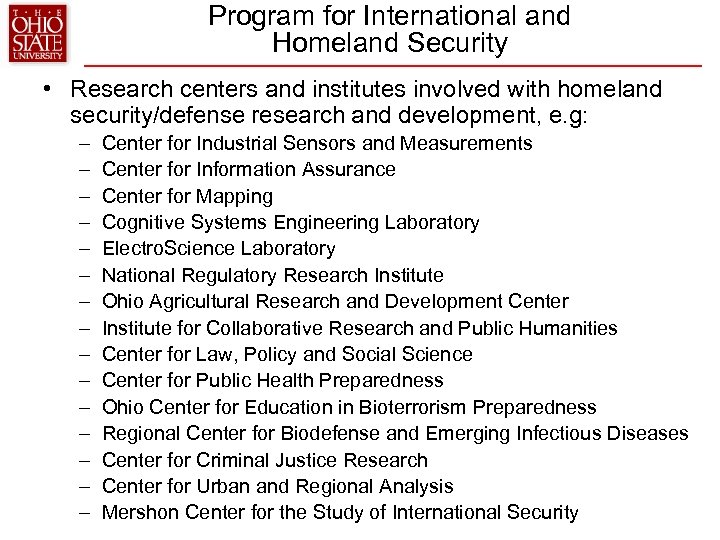 Program for International and Homeland Security • Research centers and institutes involved with homeland