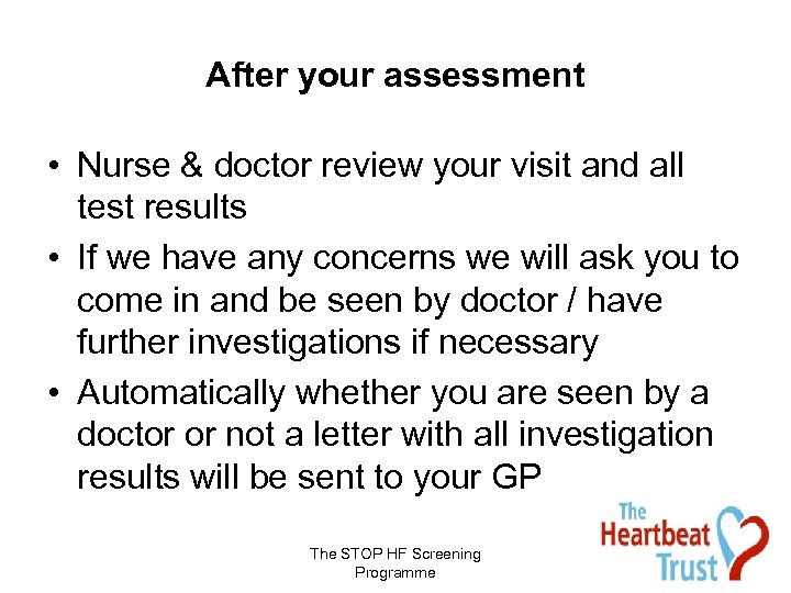 After your assessment • Nurse & doctor review your visit and all test results