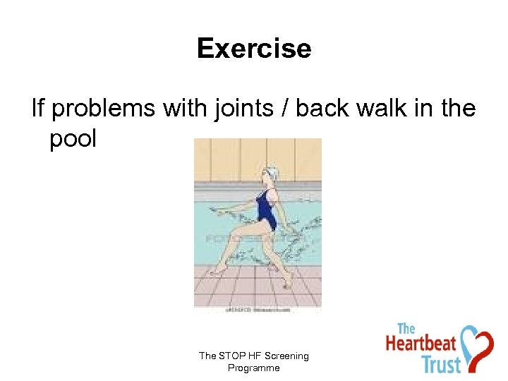 Exercise If problems with joints / back walk in the pool The STOP HF