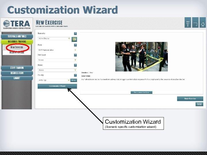 Customization Wizard (Scenario specific customization wizard)