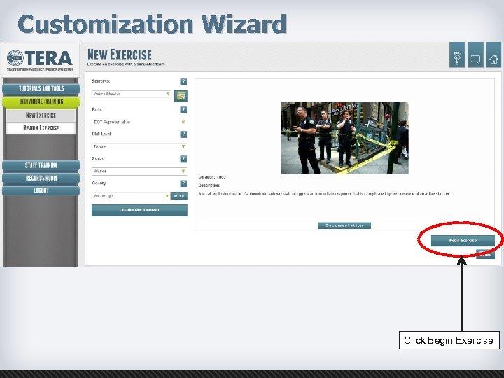 Customization Wizard Click Begin Exercise