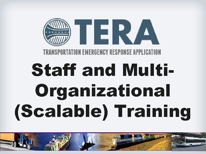 Staff and Multi. Organizational (Scalable) Training