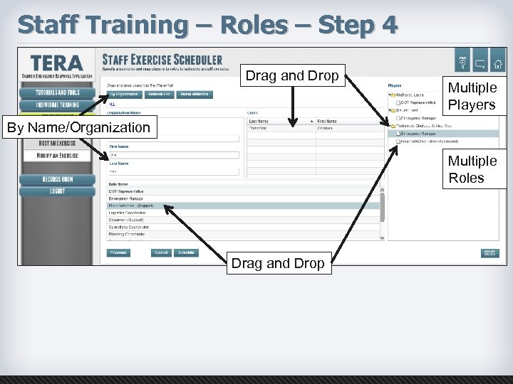 Staff Training – Roles – Step 4 Drag and Drop Multiple Players By Name/Organization