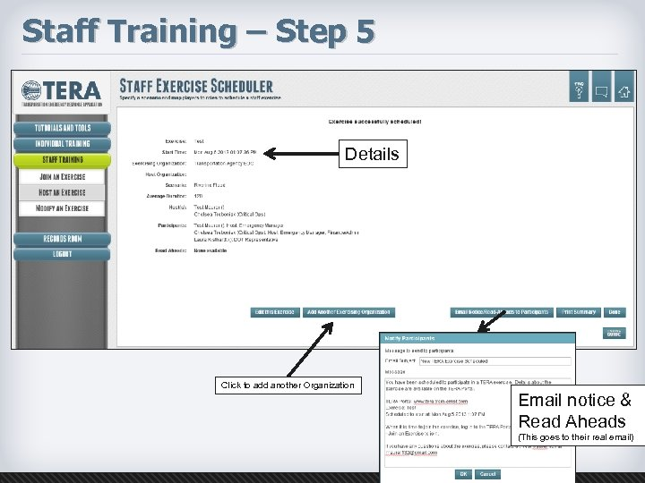 Staff Training – Step 5 Details Click to add another Organization Email notice &