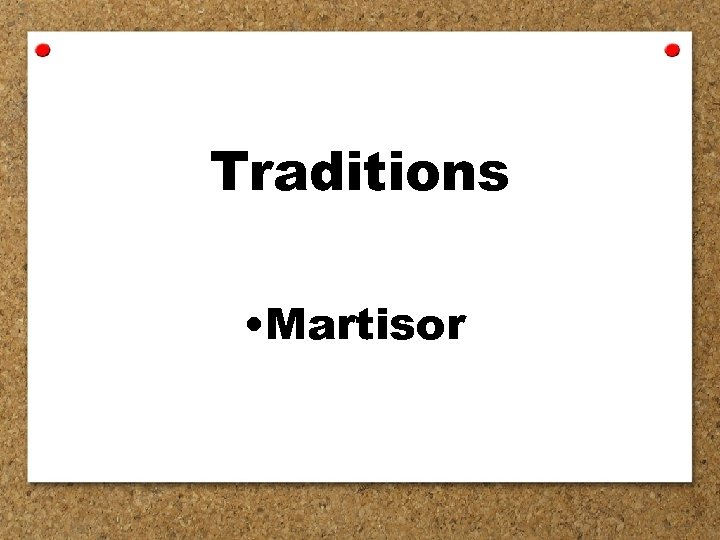 Traditions • Martisor