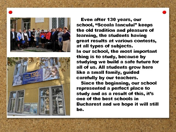 "Even after 130 years, our school, ""Scoala Iancului"" keeps the old tradition and pleasure"