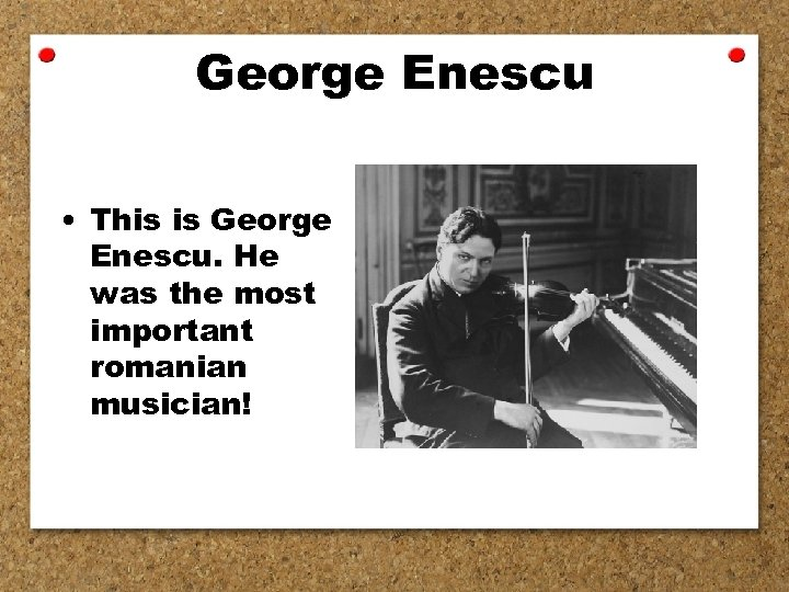 George Enescu • This is George Enescu. He was the most important romanian musician!