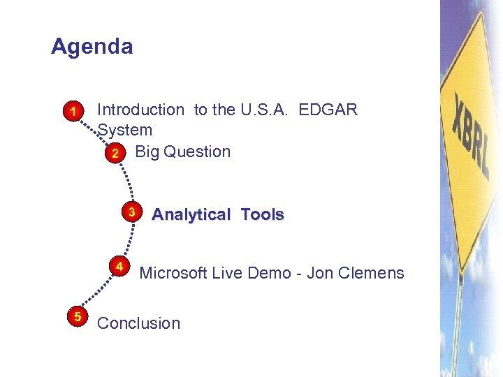 Agenda 1 Introduction to the U. S. A. EDGAR System 2 Big Question 3