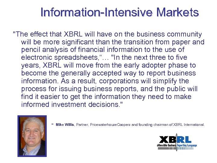 Information-Intensive Markets