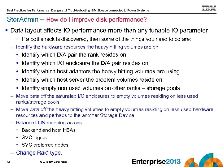 Best Practices for Performance, Design and Troubleshooting IBM Storage connected to Power Systems Stor.