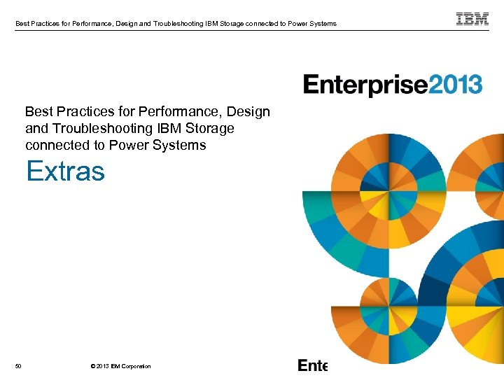 Best Practices for Performance, Design and Troubleshooting IBM Storage connected to Power Systems Extras