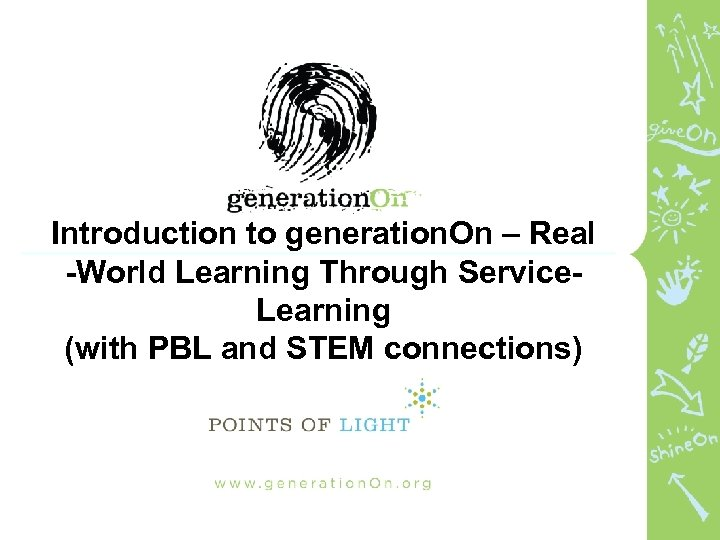 Introduction to generation. On – Real -World Learning Through Service. Learning (with PBL and