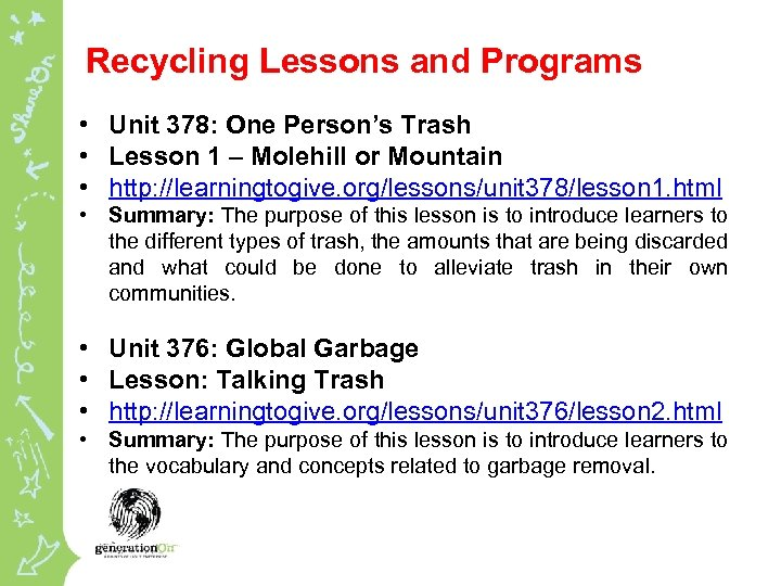 Recycling Lessons and Programs • Unit 378: One Person's Trash • Lesson 1 –