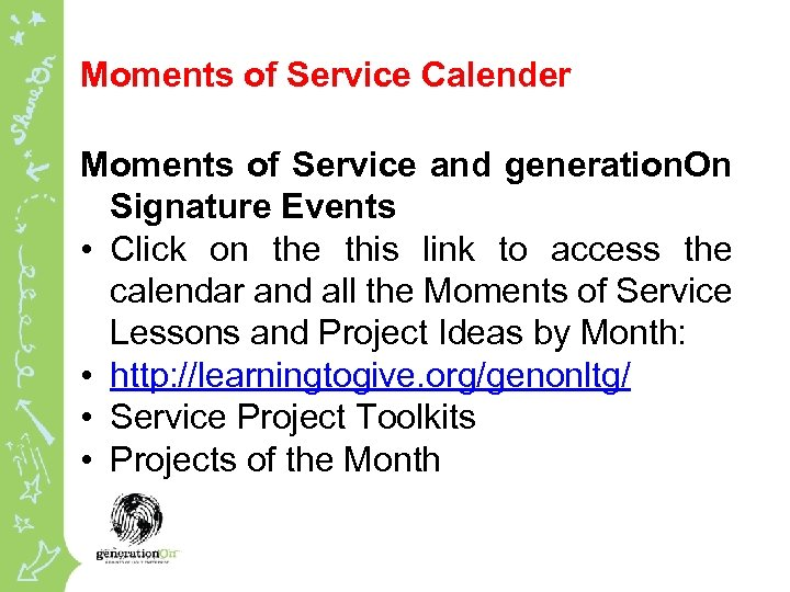 Moments of Service Calender Moments of Service and generation. On Signature Events • Click