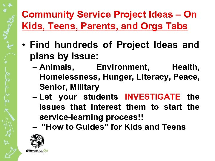 Community Service Project Ideas – On Kids, Teens, Parents, and Orgs Tabs • Find
