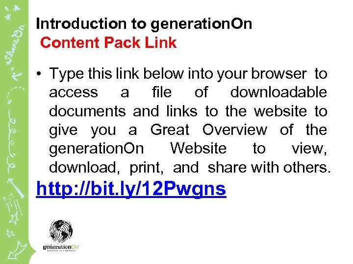 Introduction to generation. On Content Pack Link • Type this link below into your
