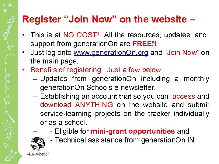 """Register """"Join Now"""" on the website – • This is at NO COST! All"""