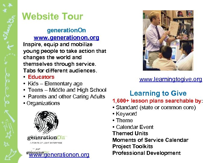 Website Tour generation. On www. generationon. org Inspire, equip and mobilize young people to