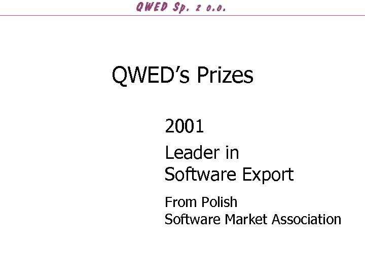 QWED's Prizes 2001 Leader in Software Export From Polish Software Market Association