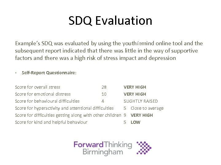 SDQ Evaluation Example's SDQ was evaluated by using the youthinmind online tool and the