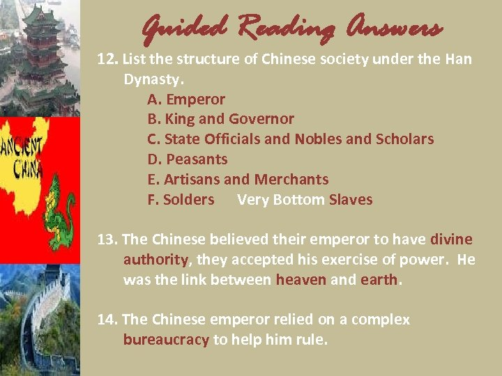 Guided Reading Answers 12. List the structure of Chinese society under the Han Dynasty.