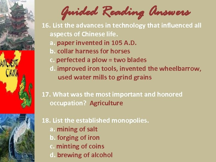 Guided Reading Answers 16. List the advances in technology that influenced all aspects of