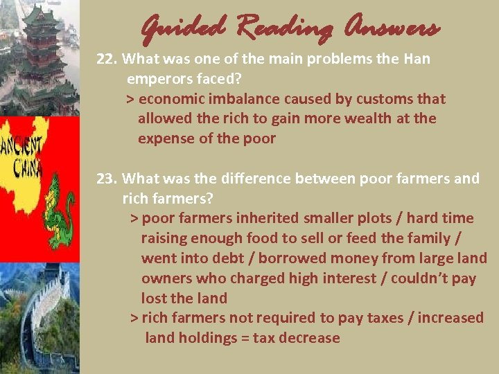 Guided Reading Answers 22. What was one of the main problems the Han emperors