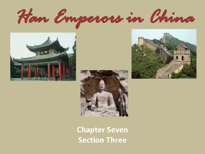 Han Emperors in China Chapter Seven Section Three