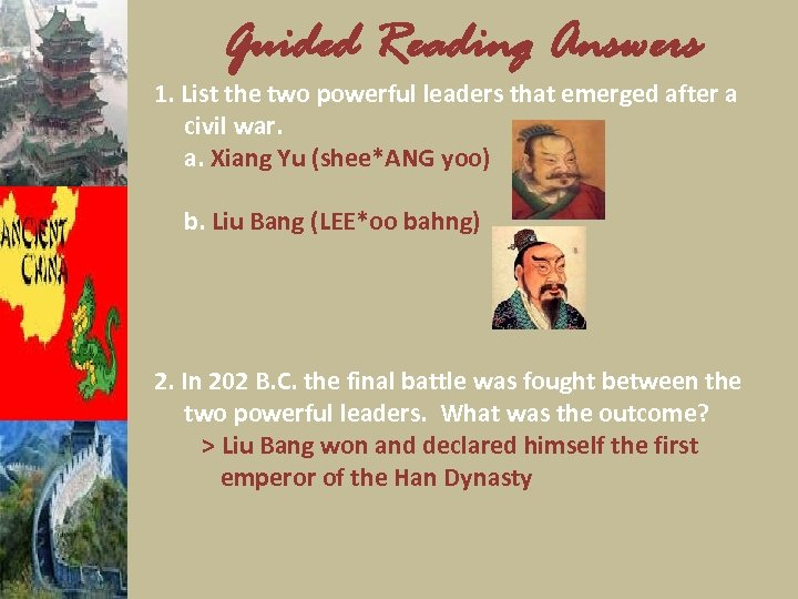Guided Reading Answers 1. List the two powerful leaders that emerged after a civil