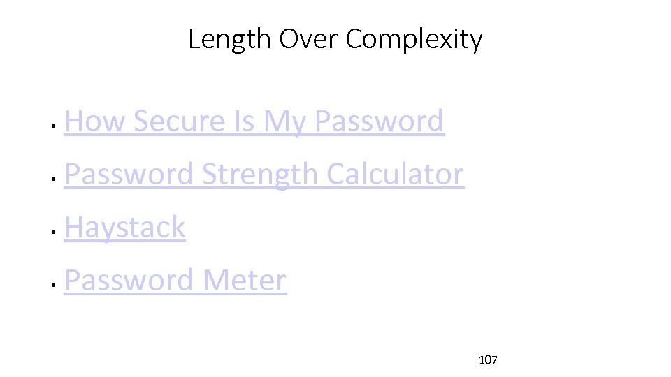 Length Over Complexity • How Secure Is My Password • Password Strength Calculator •