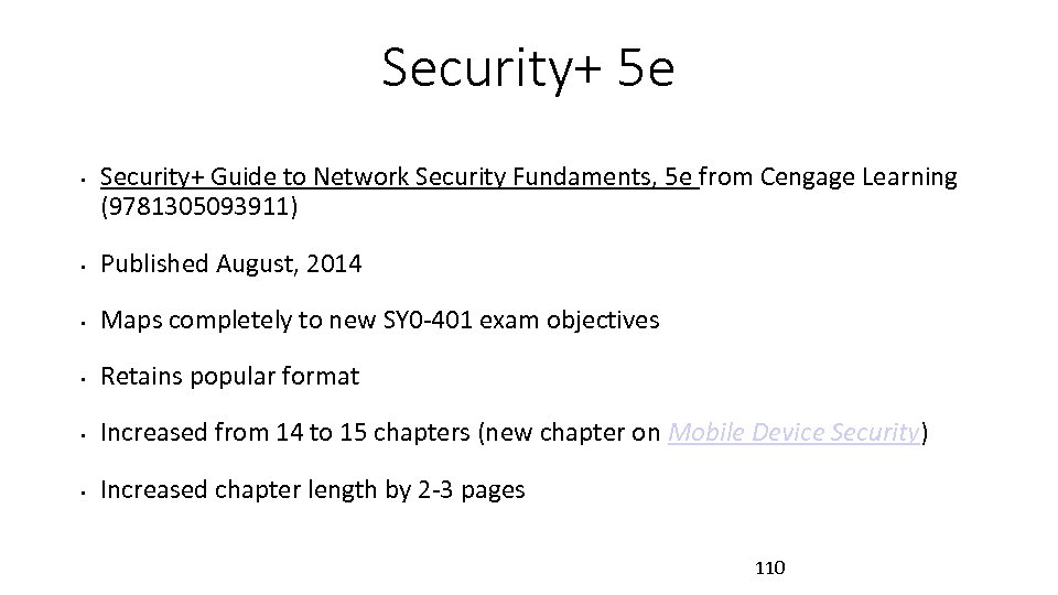 Security+ 5 e • Security+ Guide to Network Security Fundaments, 5 e from Cengage