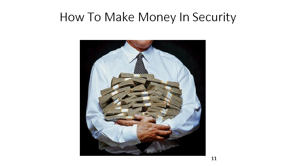 How To Make Money In Security 11