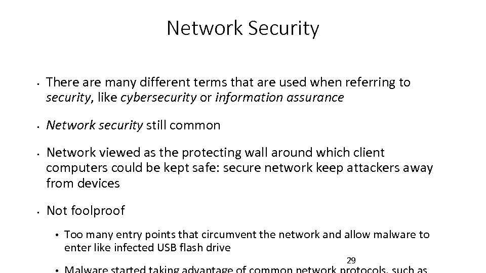 Network Security • • There are many different terms that are used when referring