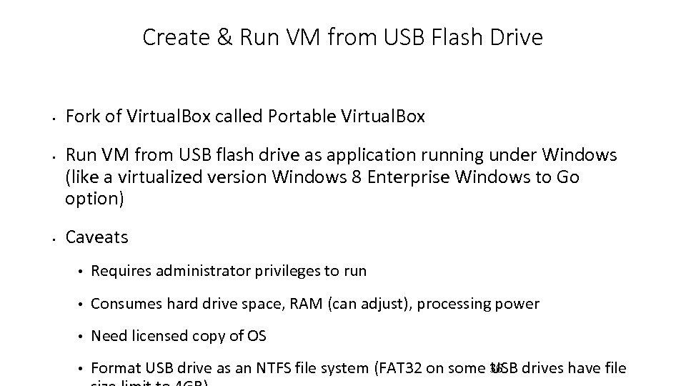 Create & Run VM from USB Flash Drive • • • Fork of Virtual.