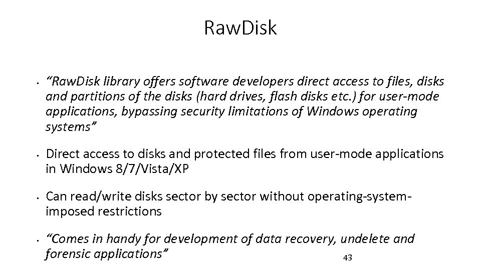 """Raw. Disk • • """"Raw. Disk library offers software developers direct access to files,"""